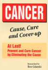 Cancer: Cause, Cure and Cover-up book